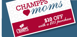 Champps Love Moms $10 OFF With a $25 purchase       Champps Americana